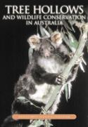 Tree Hollows and Wildlife Conservation in Australia
