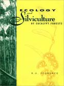Ecology and Silviculture of Eucalypt Forests
