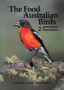 The Food of Australian Birds 2. Passerines