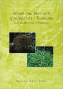 Mosses and Liverworts of Rainforest in Tasmania and South-eastern Australia