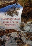 Flooded Forest and Desert Creek