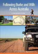 Following Burke and Wills Across Australia