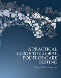 A Practical Guide to Global Point-of-Care Testing
