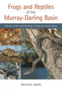 Frogs and Reptiles of the Murray-Darling Basin