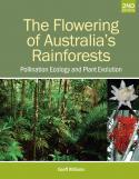 The Flowering of Australia's Rainforests