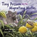 Tiny Possum and the Migrating Moths